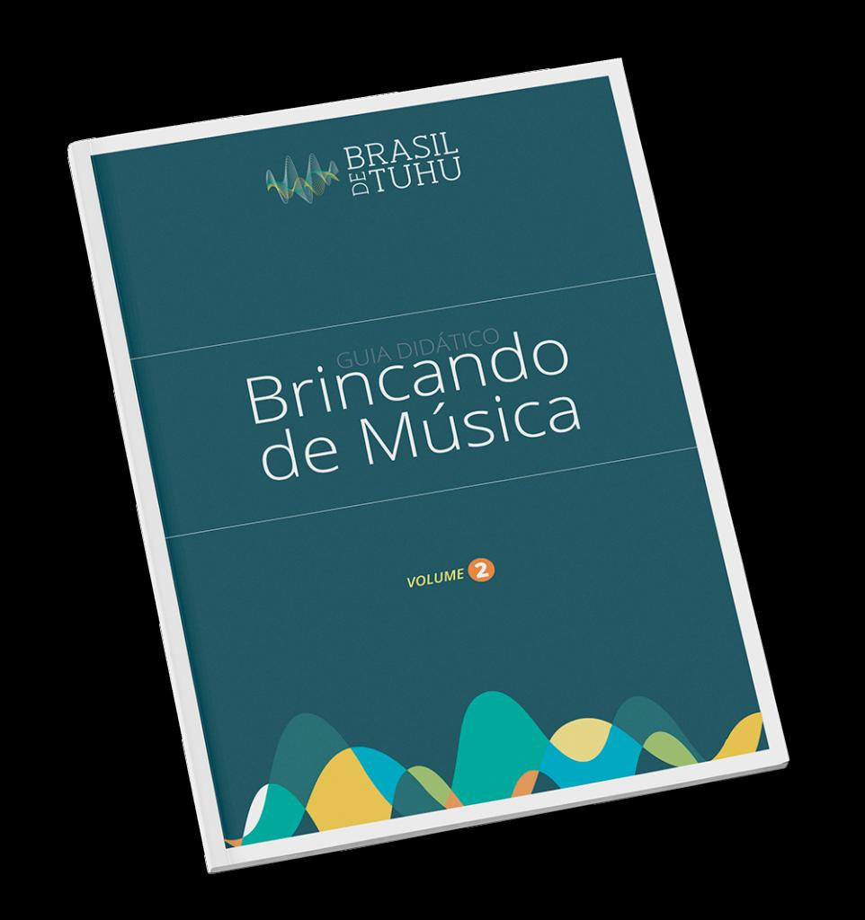 Guia Didática Volume 2 - Brasil de Tuhu
